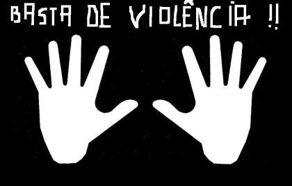 chega de violencia